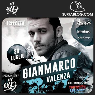 SURFAblog: STASERA GIANMARCO VALENZA + EXO DJ SET @ LA TERRAZZA (SAN ...